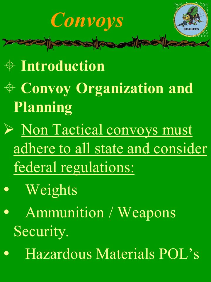 Convoys Introduction Convoy Organization and Planning
