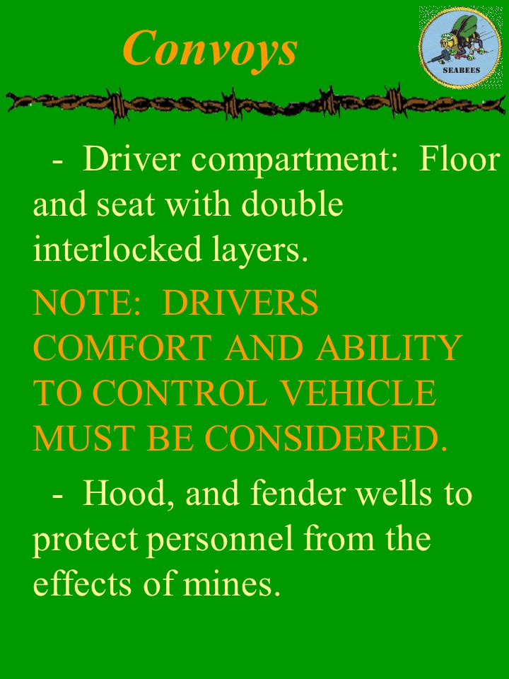 Convoys - Driver compartment: Floor and seat with double interlocked layers.
