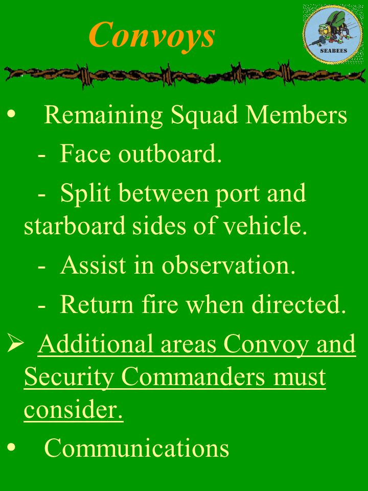 Convoys Remaining Squad Members - Face outboard.