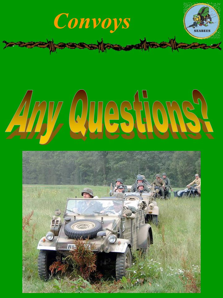 Convoys Any Questions