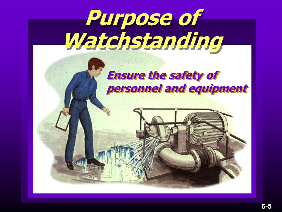 Ensure the safety of personnel and equipment