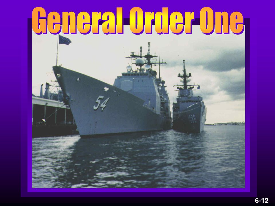 General Order One 6-12