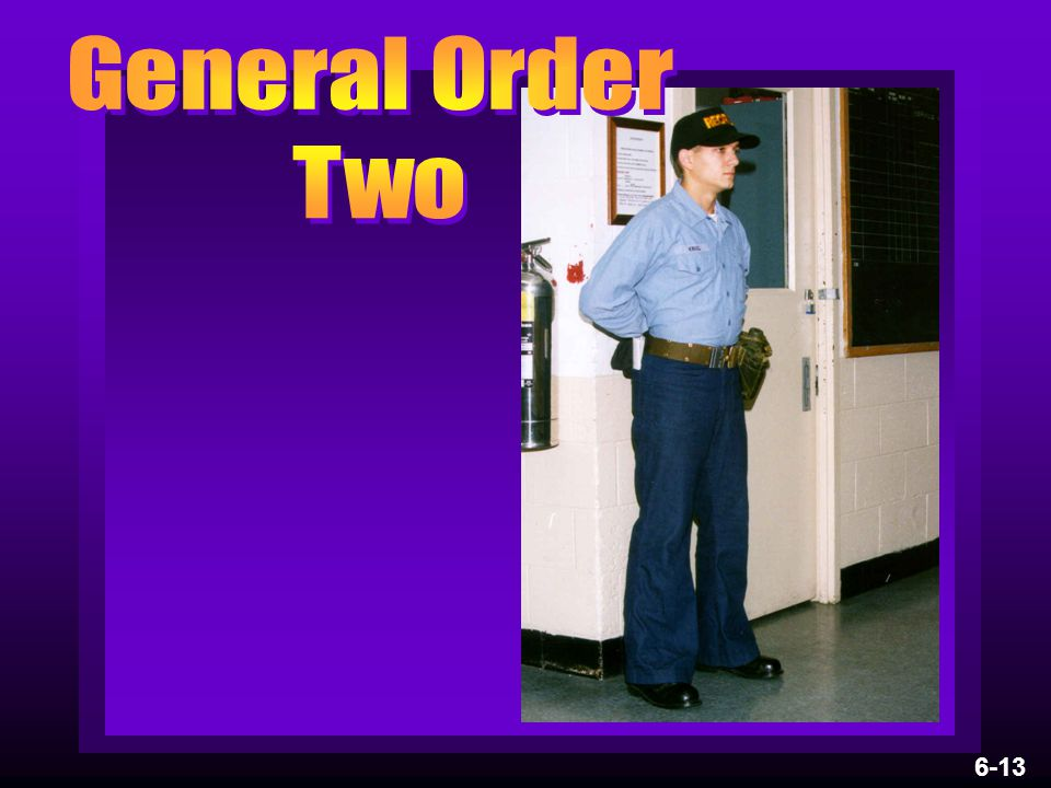 General Order Two 6-13