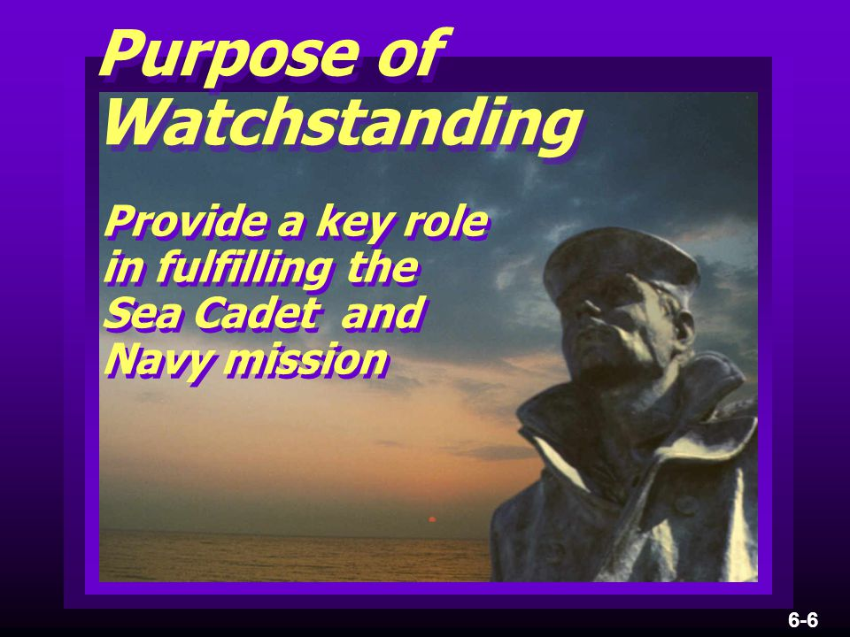 Provide a key role in fulfilling the Sea Cadet and Navy mission