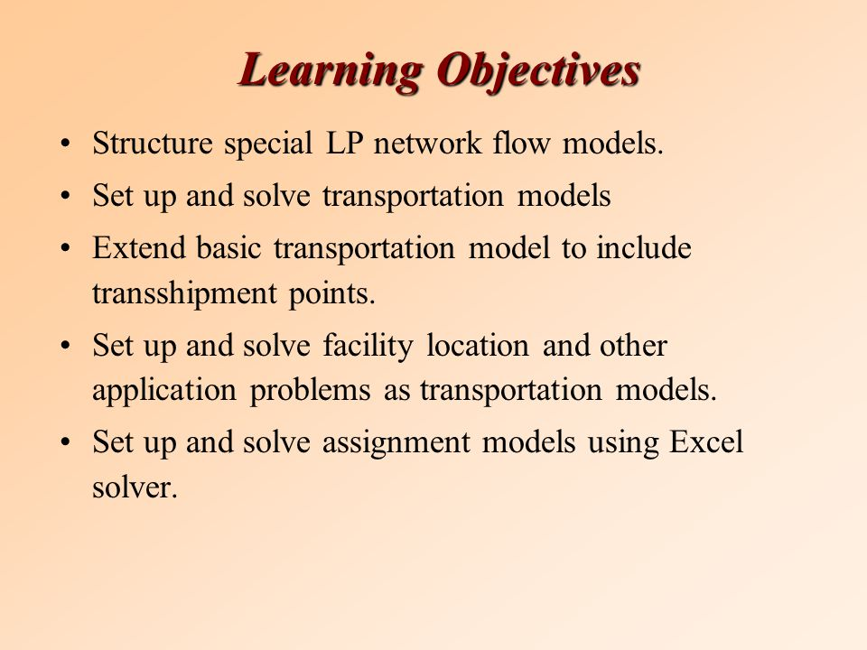 transportation transshipment and assignment models ppt video  2 learning objectives