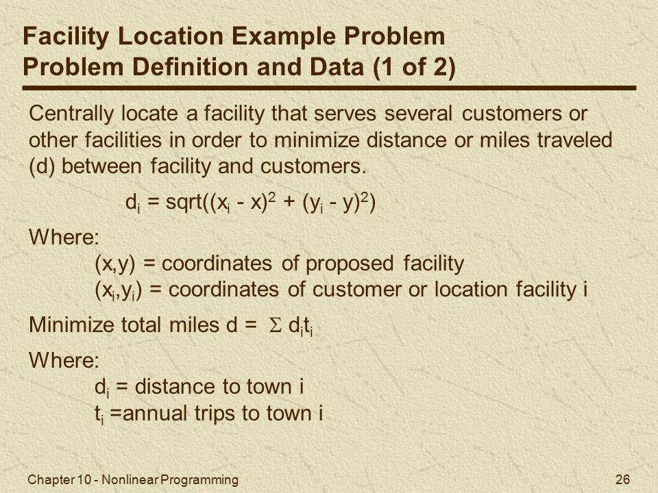 Facility Location Example Problem Problem Definition and Data (1 of 2)