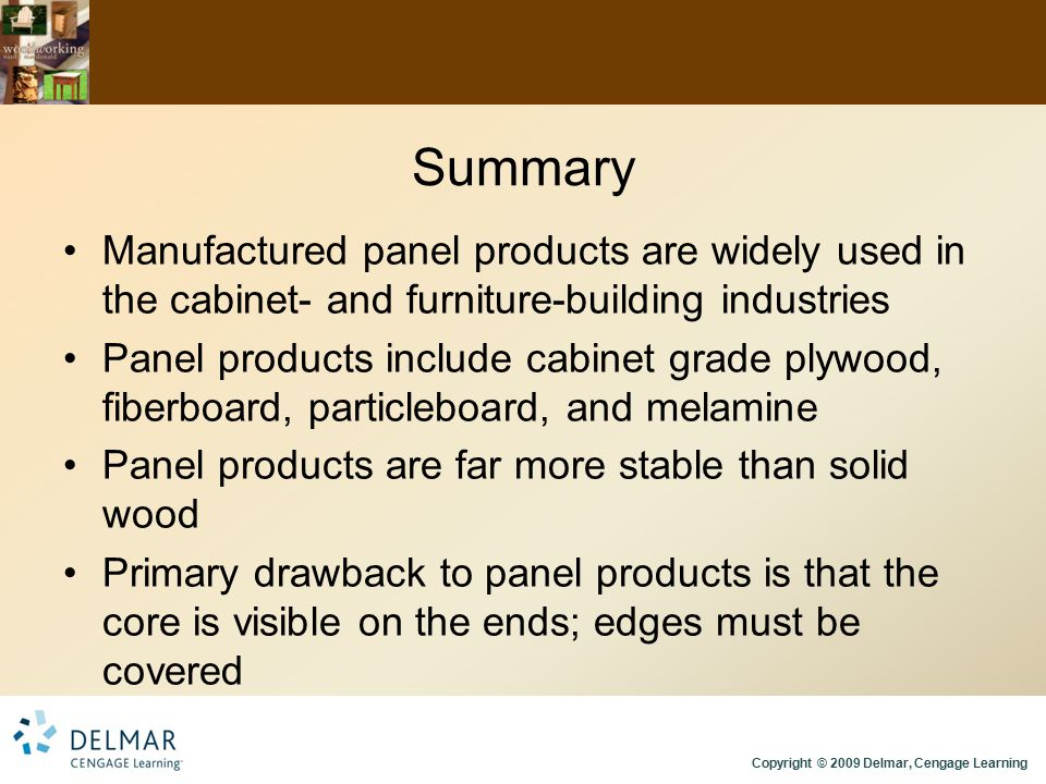Summary Manufactured panel products are widely used in the cabinet- and furniture-building industries.