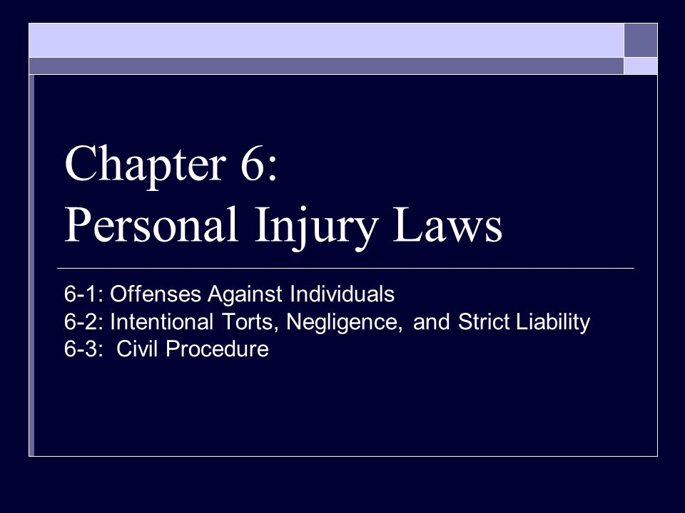 Chapter 6: Personal Injury Laws
