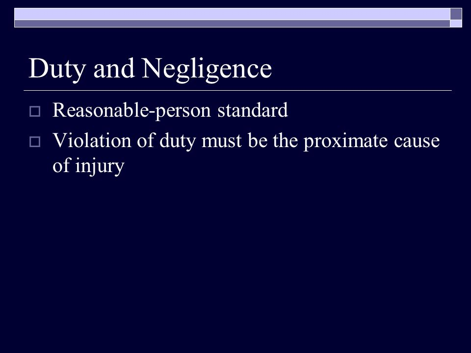 Duty and Negligence Reasonable-person standard
