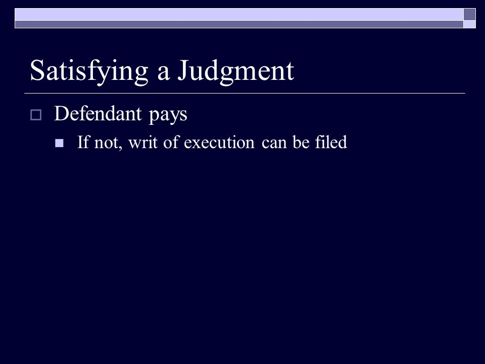 Satisfying a Judgment Defendant pays
