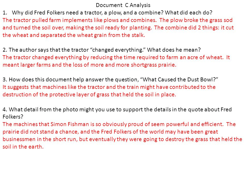 Document C Analysis Why did Fred Folkers need a tractor, a plow, and a combine What did each do