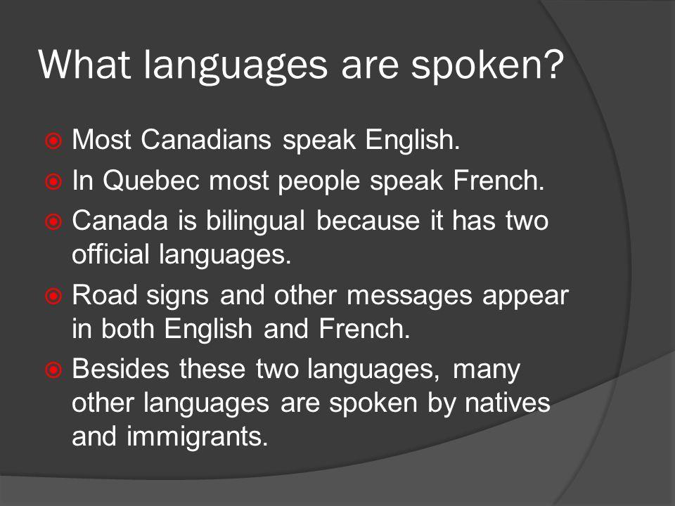What language do they speak in Canada? - Quora
