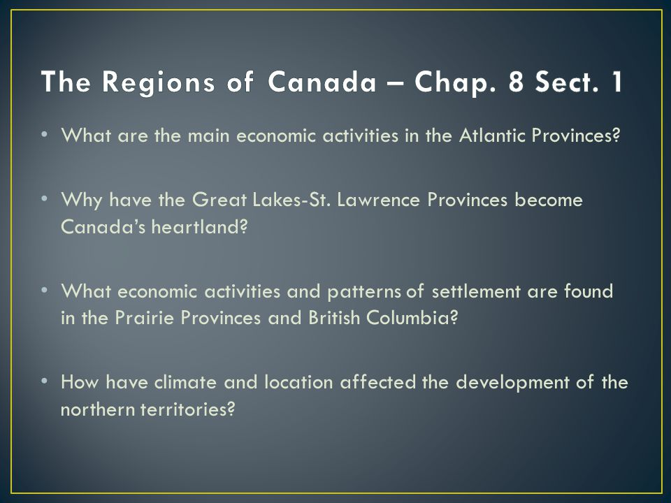 The Regions of Canada – Chap. 8 Sect. 1