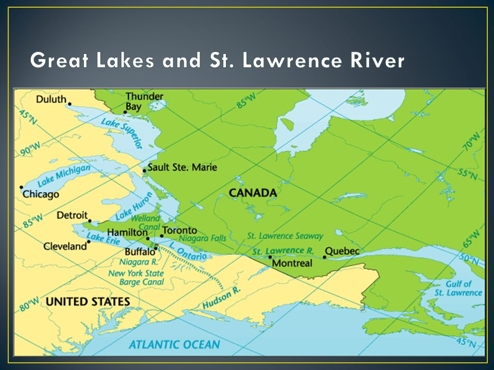 Great Lakes and St. Lawrence River