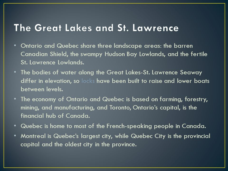 The Great Lakes and St. Lawrence
