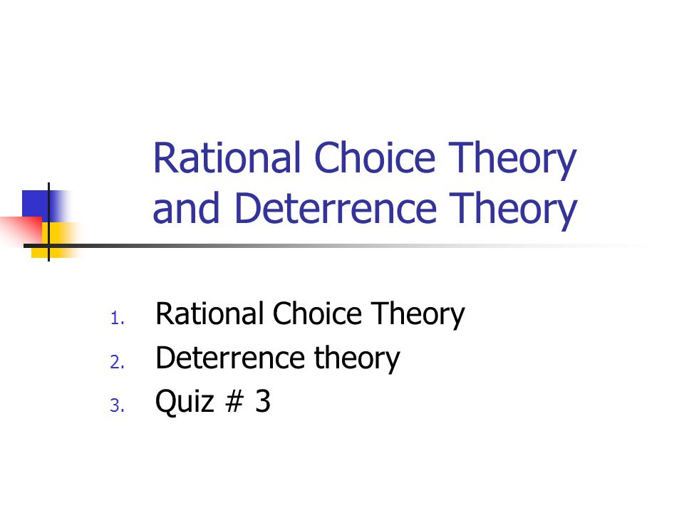 the formal theory of rational choice The appeal of rational choice theory to scholars of public administration and   parsimony is a necessary condition of the type of formal analytical-deductive.