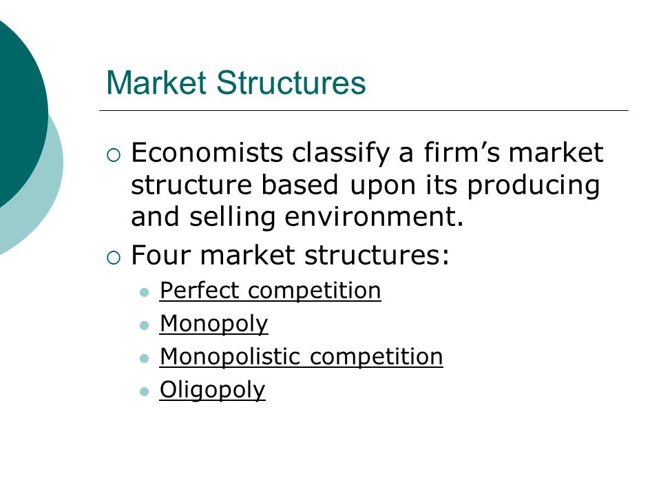 perfect competition and monopoly market structure Lecture 5: market structure - monopoly i this definition is abstract, just as the definition of perfect competition is abstract and just as it's hard to find a market that really seems perfectly competitive in all respects.