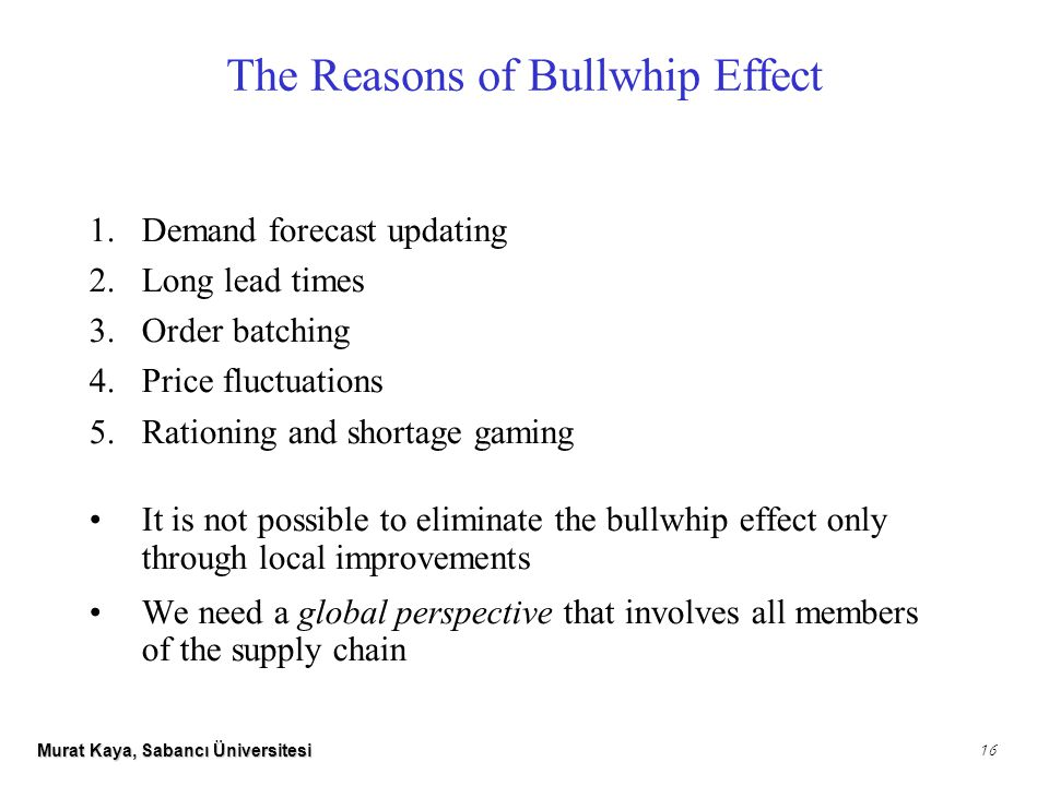 Consequences of the Bullwhip Effect