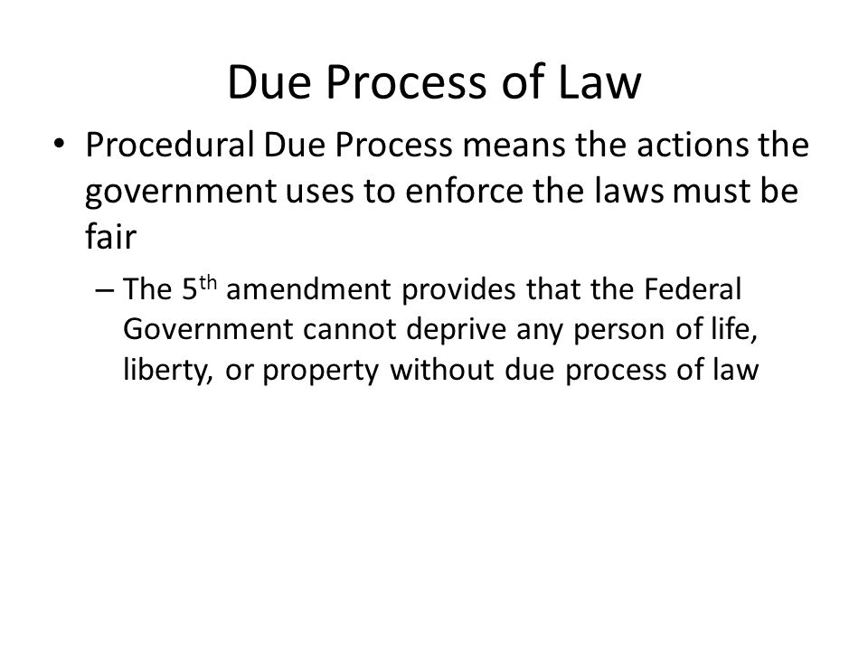due process of law Due process of law a fundamental, constitutional guarantee that all legal proceedings will be fair and that one will be given notice of the proceedings and an opportunity to be h.