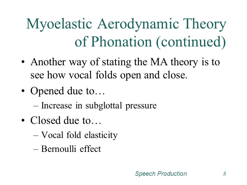Myoelastic Aerodynamic Theory of Phonation (continued)
