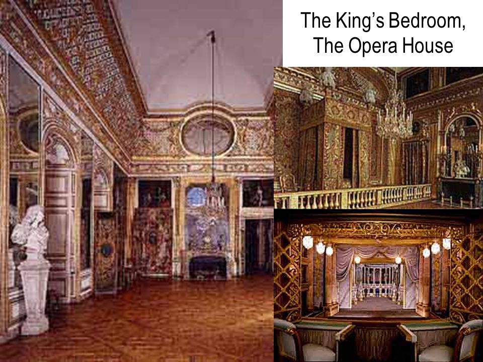 The King's Bedroom, The Opera House
