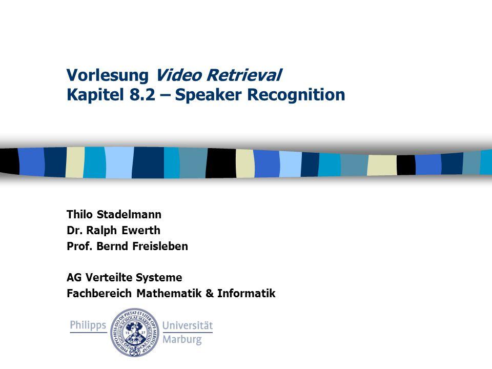 Vorlesung Video Retrieval Kapitel 8 2 – Speaker Recognition