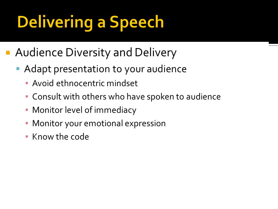 Delivering a Speech Audience Diversity and Delivery