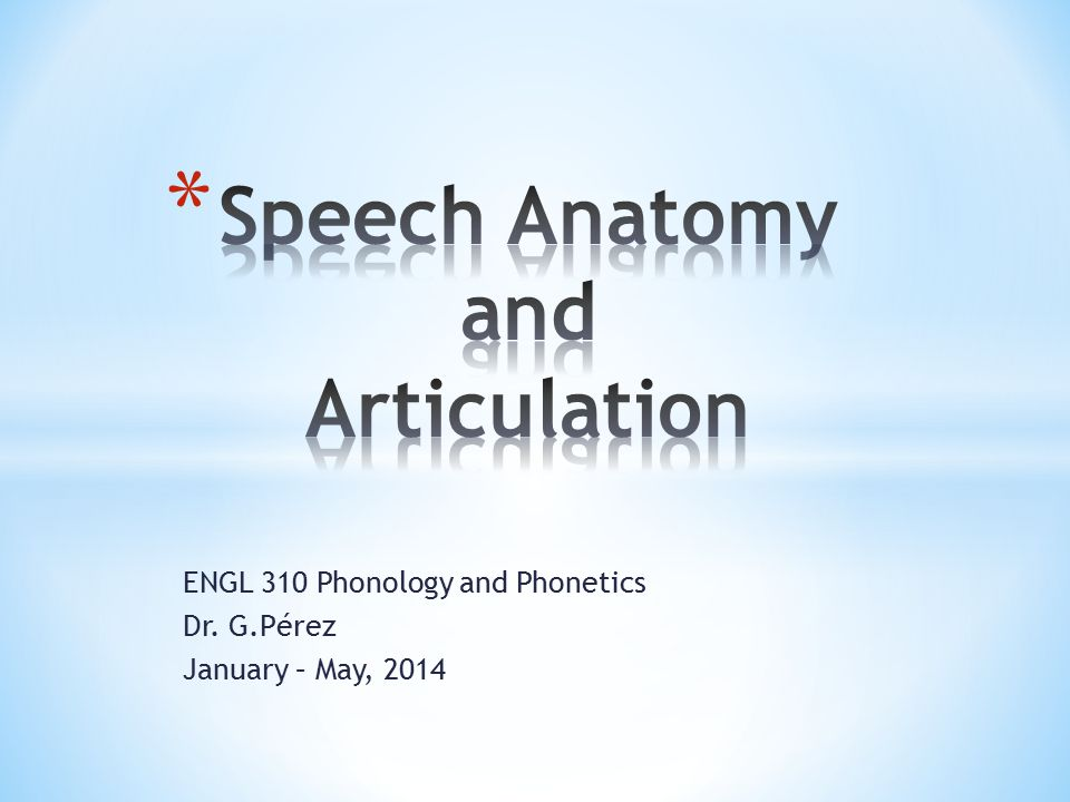 Speech Anatomy and Articulation - ppt video online download