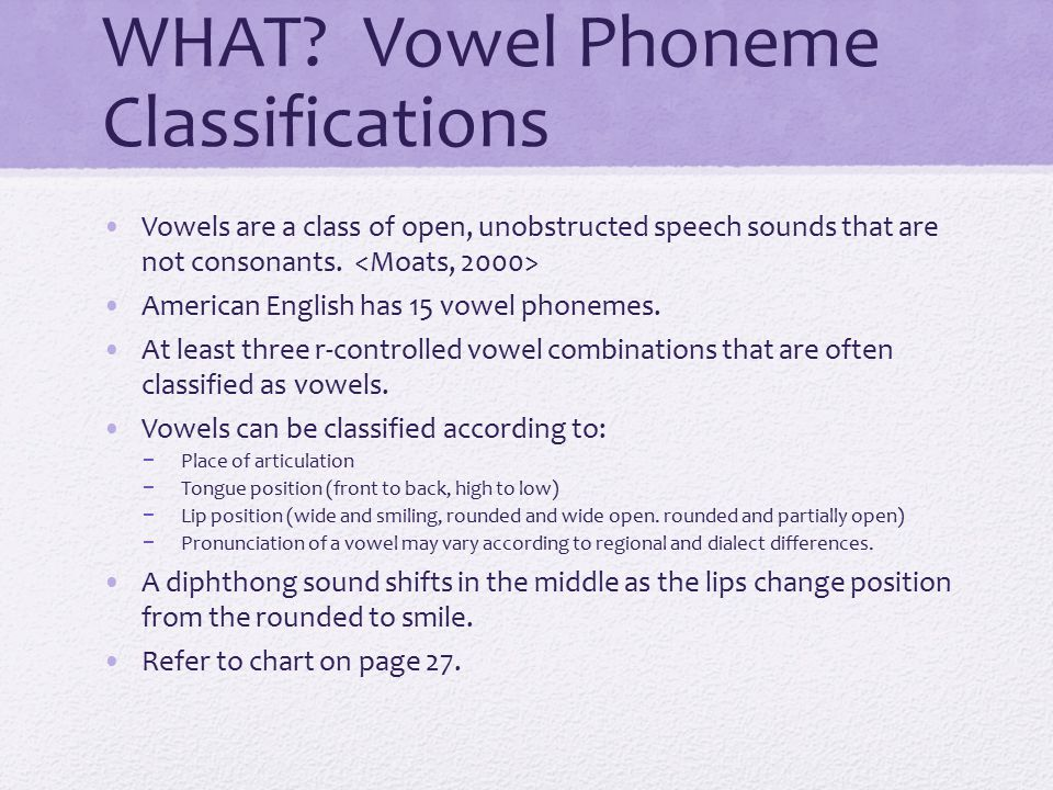 WHAT Vowel Phoneme Classifications