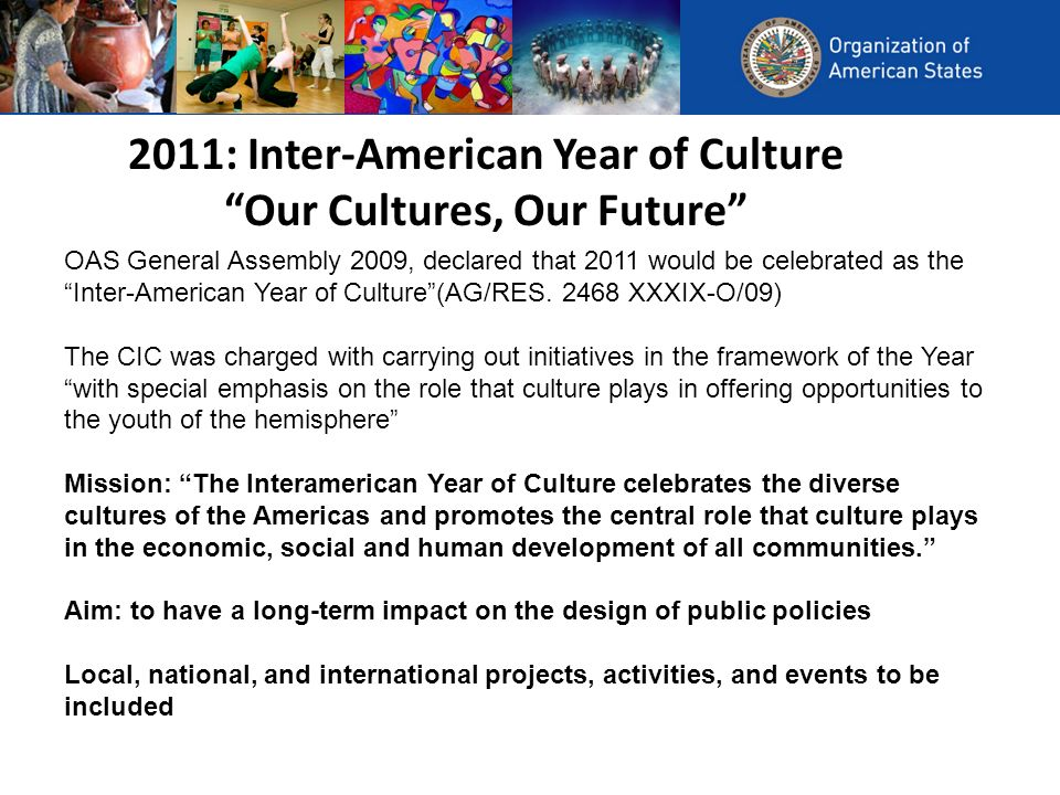 2011: Inter-American Year of Culture Our Cultures, Our Future