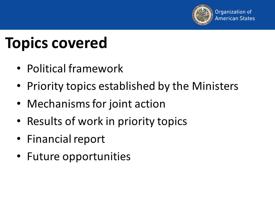 Topics covered Political framework