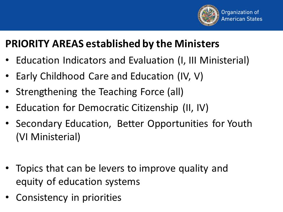 PRIORITY AREAS established by the Ministers