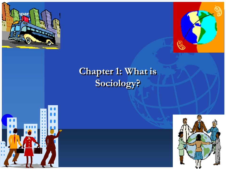 """chapter 1 3 what is sociology Soci 302 sociology of organizations and institutions  critical studies in  organization and bureaucracy, 1994 chapter 1 """"the spirit  week 3: february  19-21."""