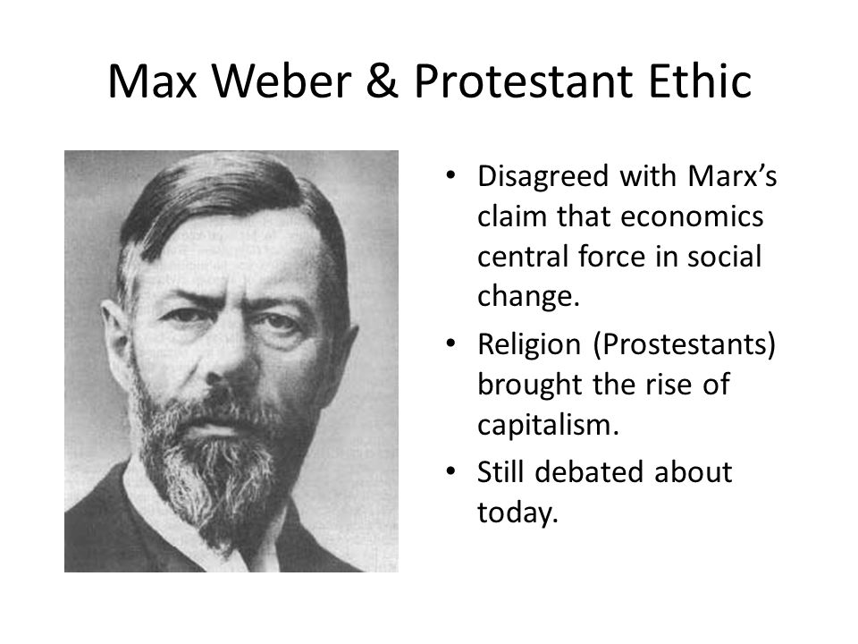 Max Weber & Protestant Ethic