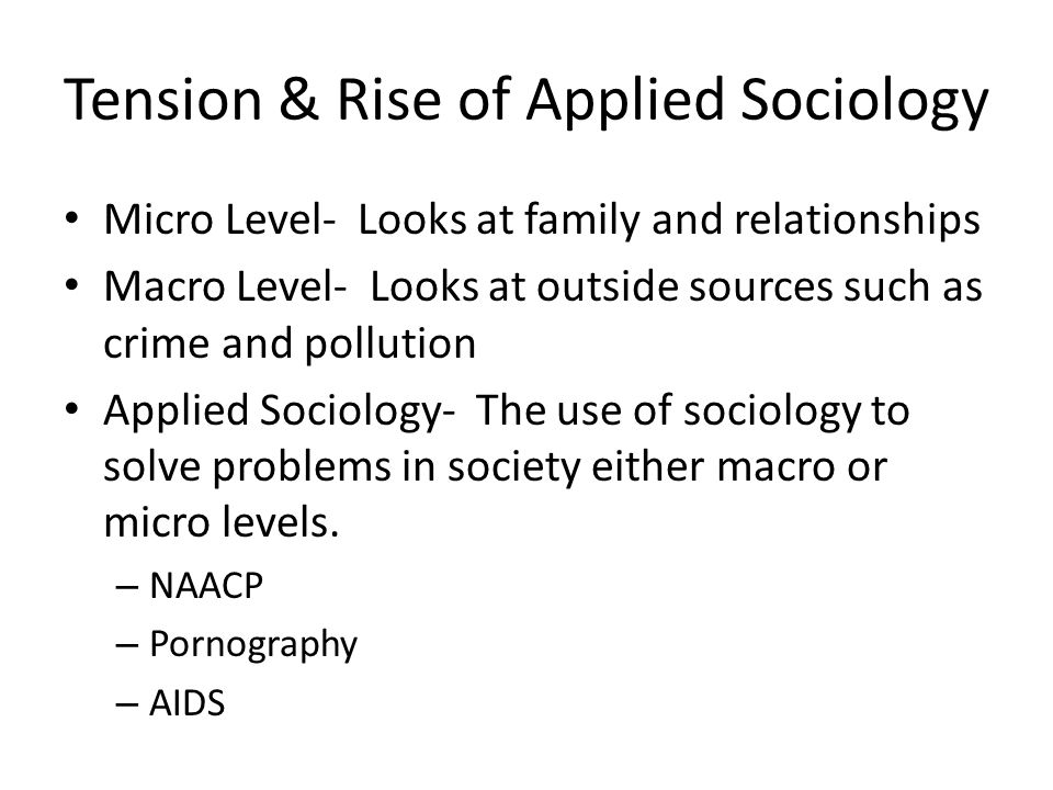 Tension & Rise of Applied Sociology