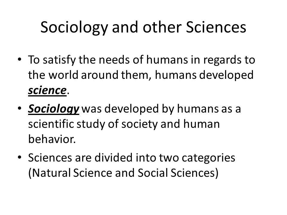 Sociology and other Sciences