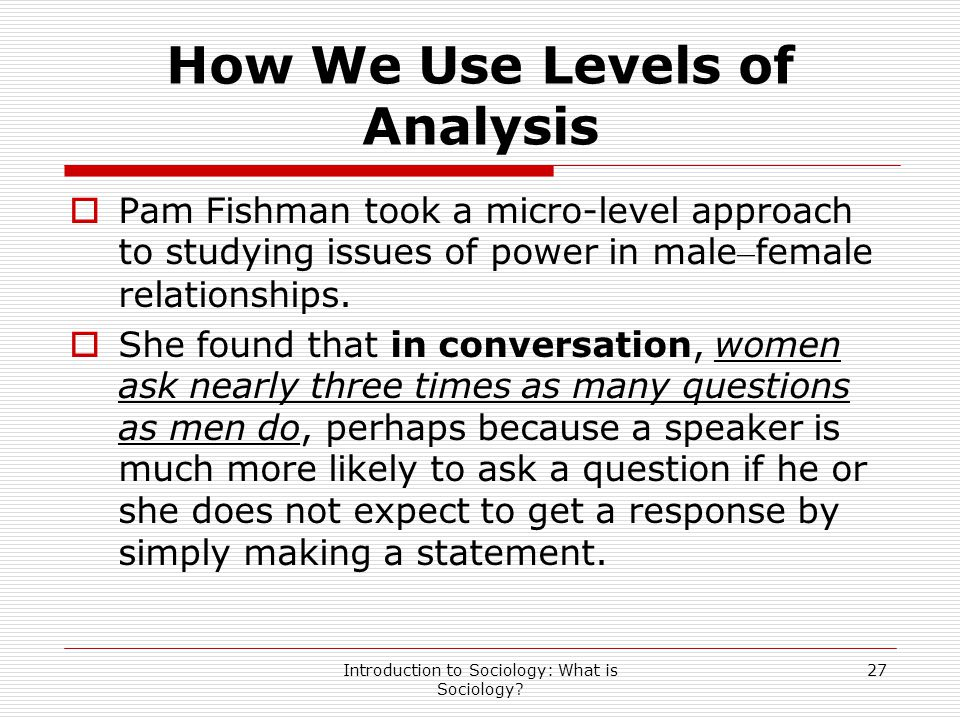 How We Use Levels of Analysis