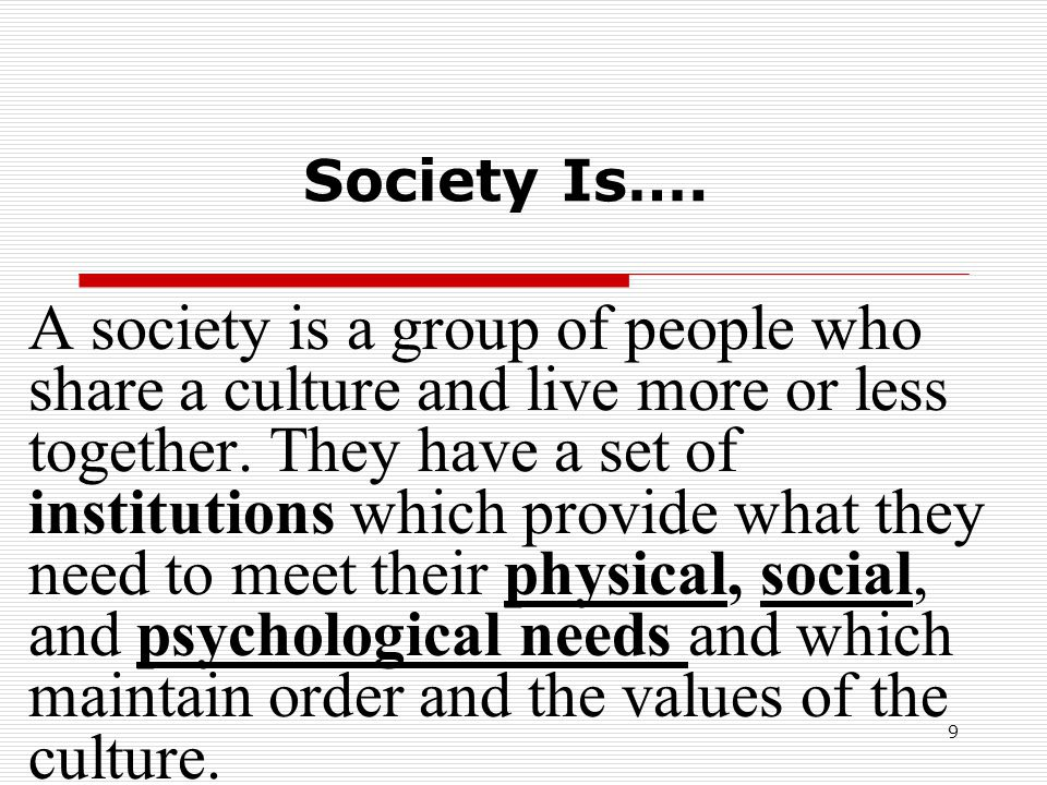 Society Is….