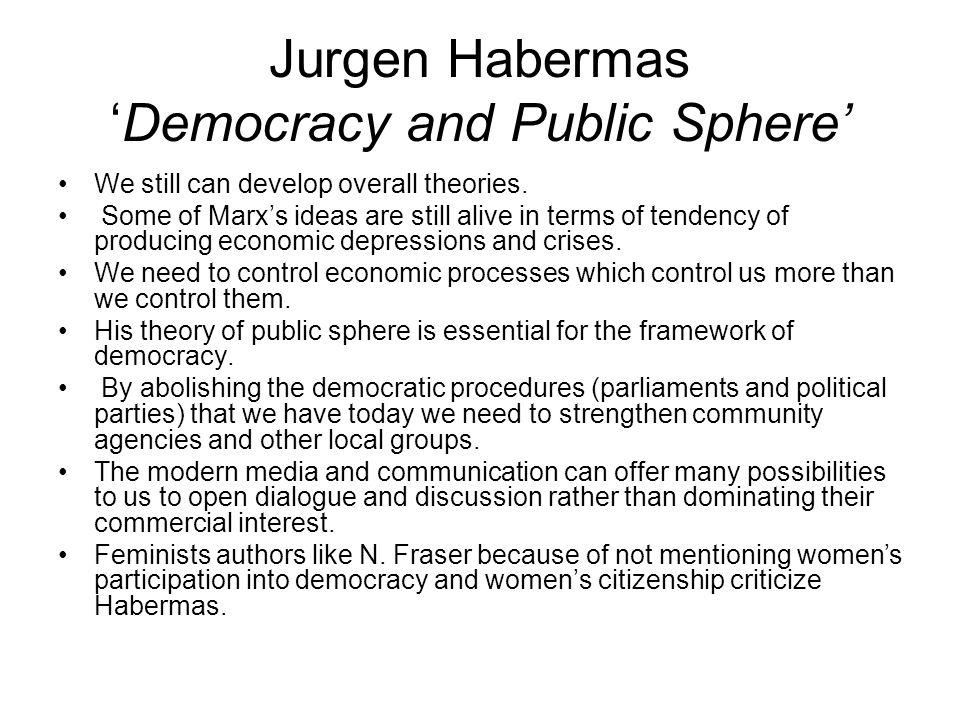 public sphere by jurgen habermas Born outside düsseldorf in 1929, habermas came of age in.