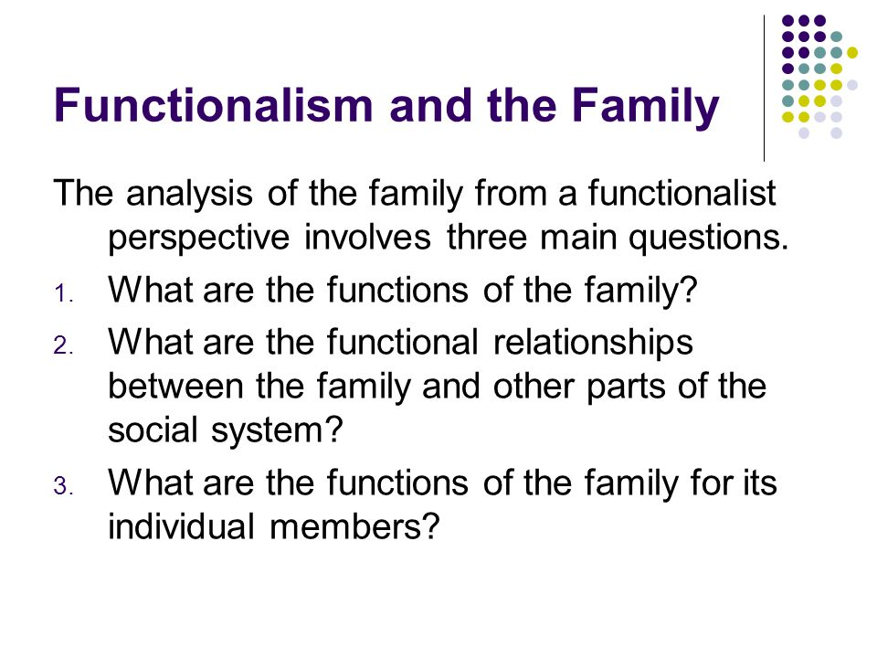 Functionalism and the Family