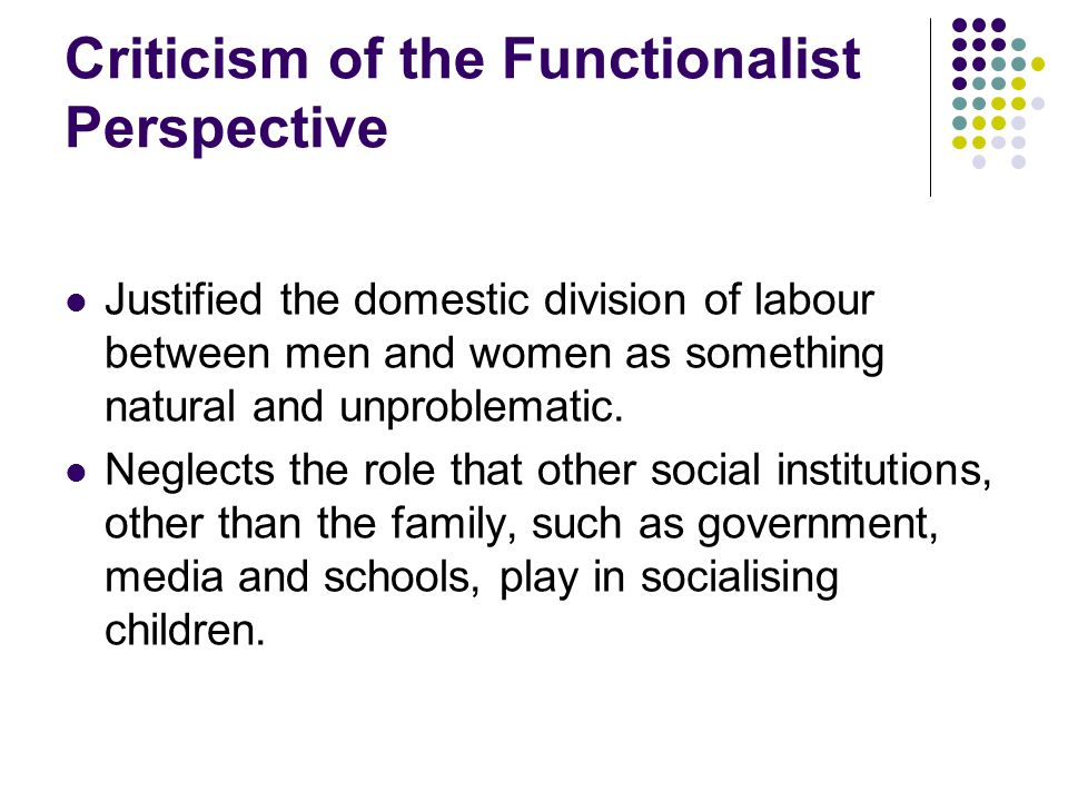 Criticism of the Functionalist Perspective