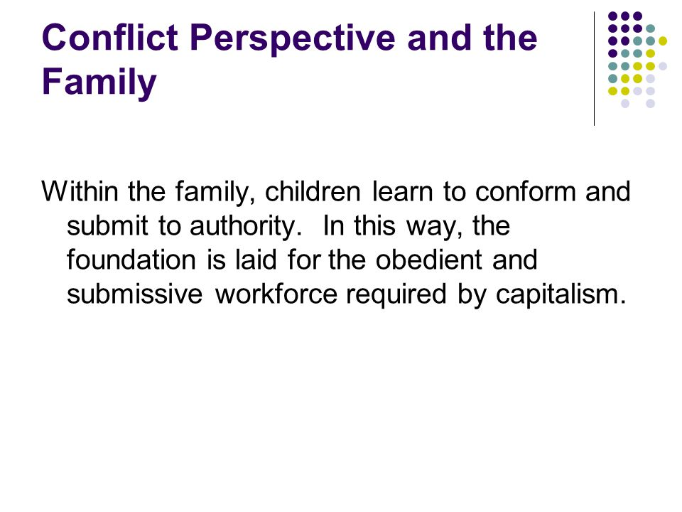 Conflict Perspective and the Family