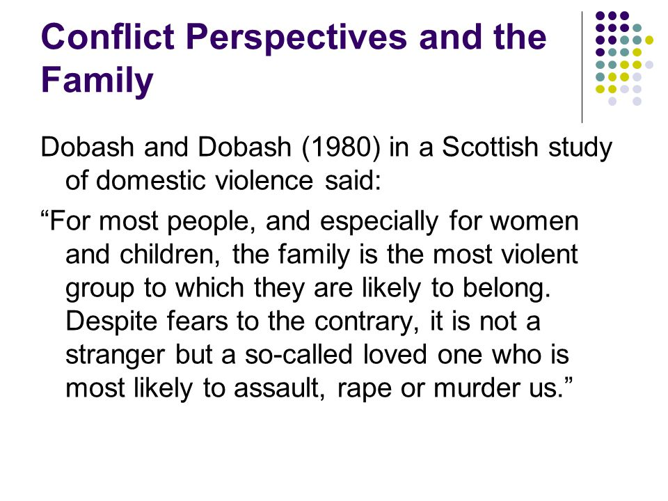 Conflict Perspectives and the Family