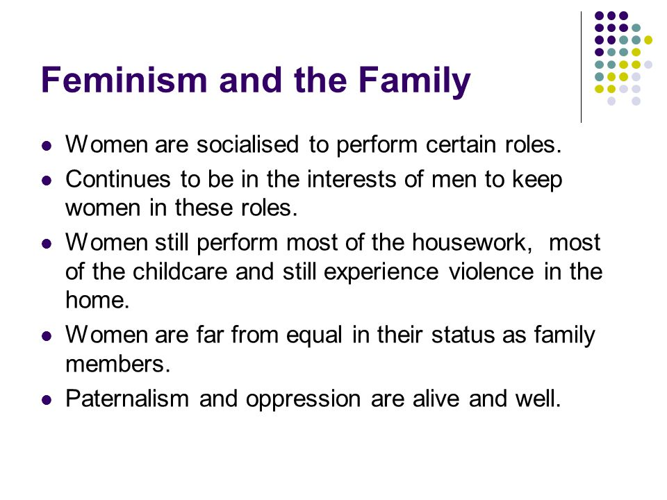 Feminism and the Family
