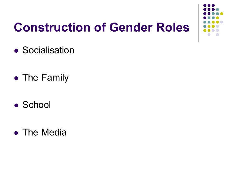 Construction of Gender Roles