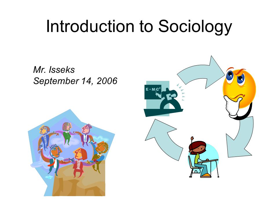 sociology introduction Sociology 101 introduction to sociology fall 2014, section 404 kent redding engelman 105 bolton hall 756 m, w: 11-11:50 office hours: m: 12-1:30, w: 1-2:30.