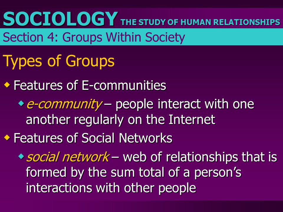 Types of Groups Features of E-communities