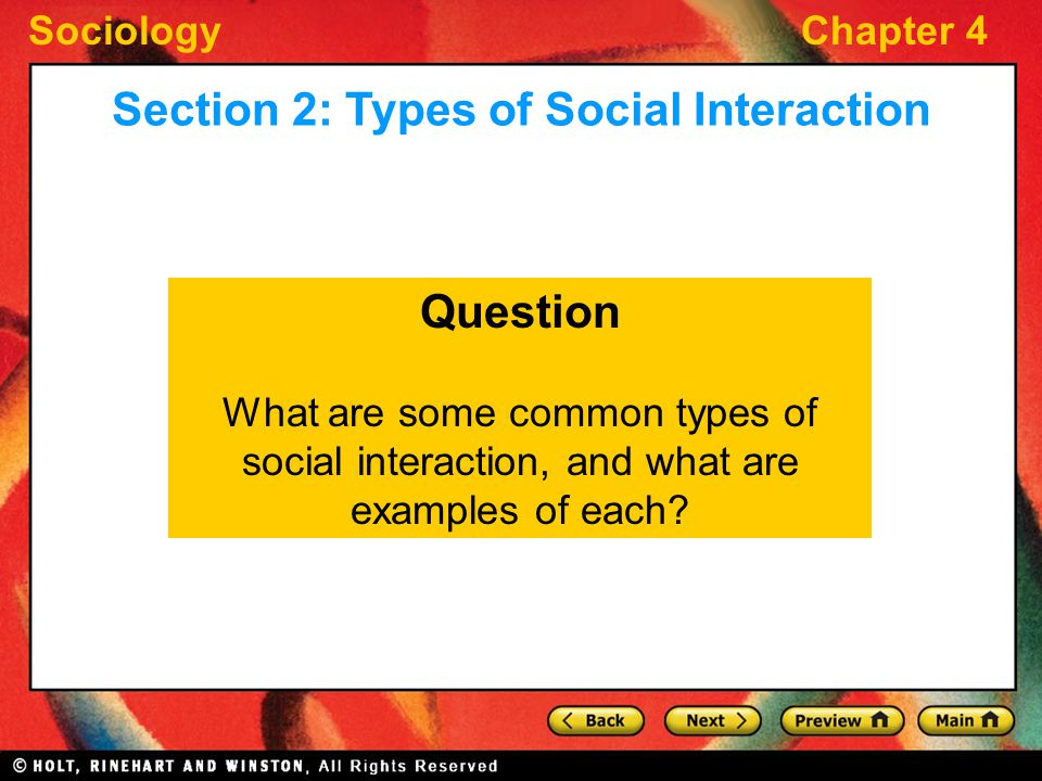 Section 2: Types of Social Interaction