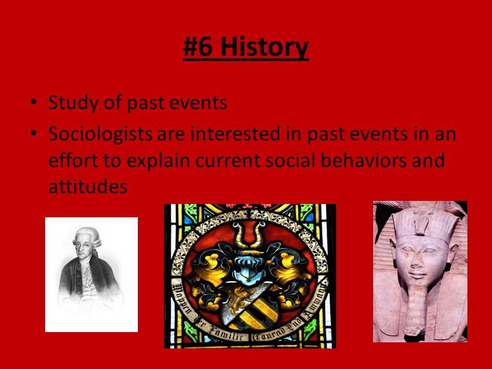 #6 History Study of past events