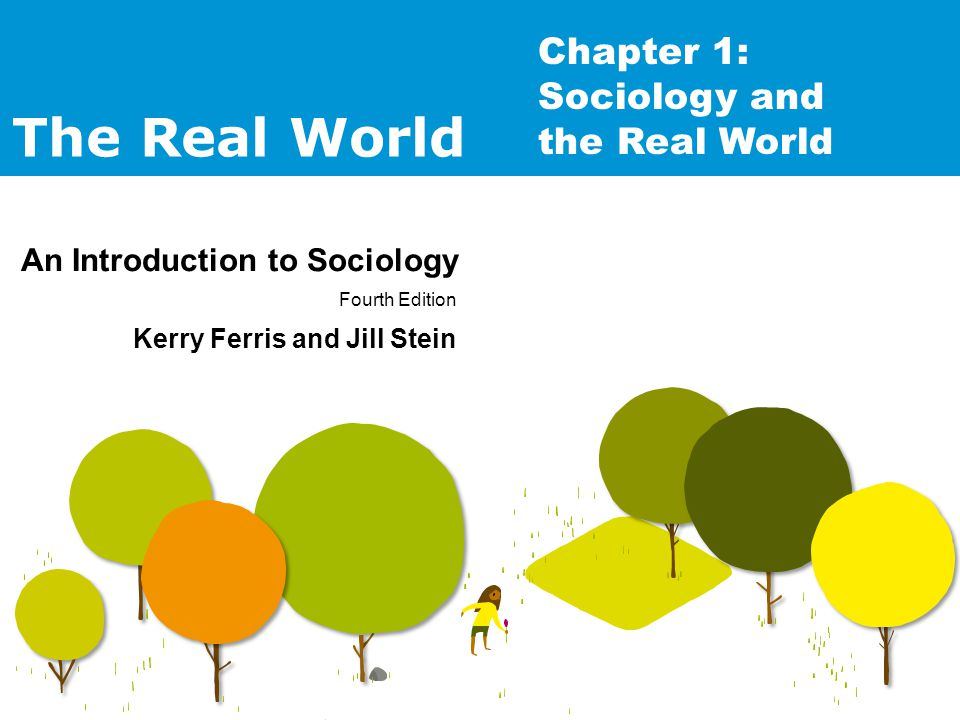 Chapter 1: Sociology and the Real World